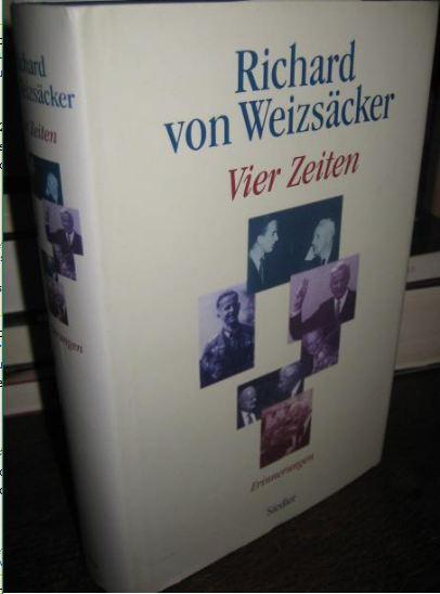 Weizsäcker, Richard von. Vier Zeiten.