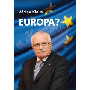 Klaus, Václav. Europa?