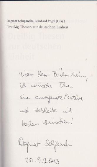 Schipanski, Dagmar (Hrsg.) und Bernhard (Hrsg.) Vogel. Dreißig Thesen zur Deutschen Einheit.