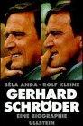 Anda, Béla und Rolf Kleine. Gerhard Schröder.