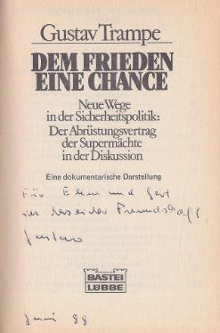 Trampe, Gustav [Hrsg.]. Dem Frieden eine Chance.