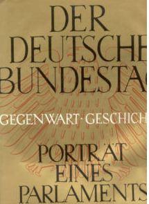 Neske, Günther (Hrsg.). Der Deutsche Bundestag.