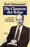 Dahrendorf, Ralf. Die Chancen der Krise.