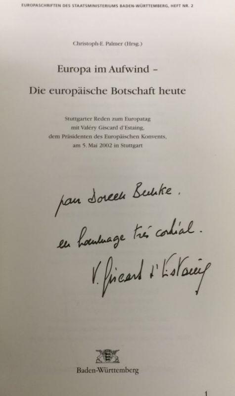 Palmer, Christoph E. [Hrsg.] und Valéry Giscard d´Estaing. Europa im Aufwind - Die europäische Botschaft heute.