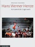 Kerstan, Michael und Clemens Wolken (Hrsg.). Hans Werner Henze. Komponist der Gegenwart.