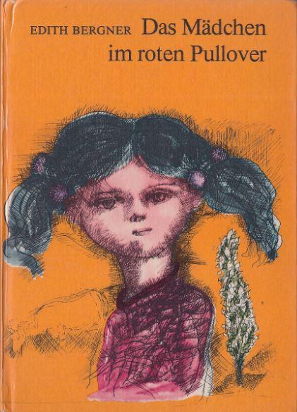 Bergner, Edith. Das Mädchen im roten Pullover.