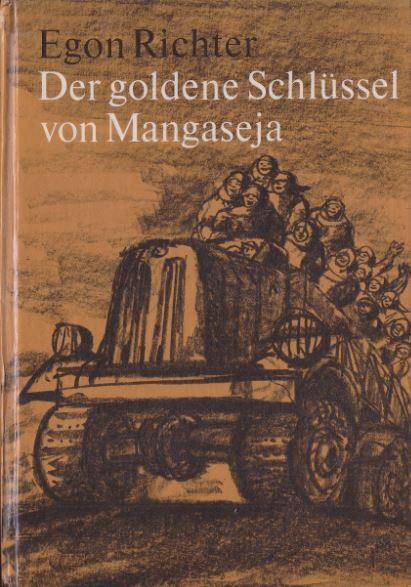 Richter, Egon. Der goldene Schlüssel von Mangaseja.