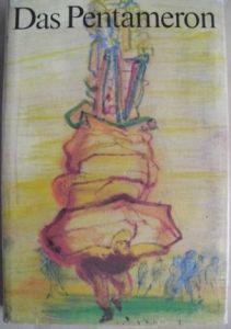 Basile, Giambattista und Josef (Illustrator) Hegenbarth. Das Pentameron.