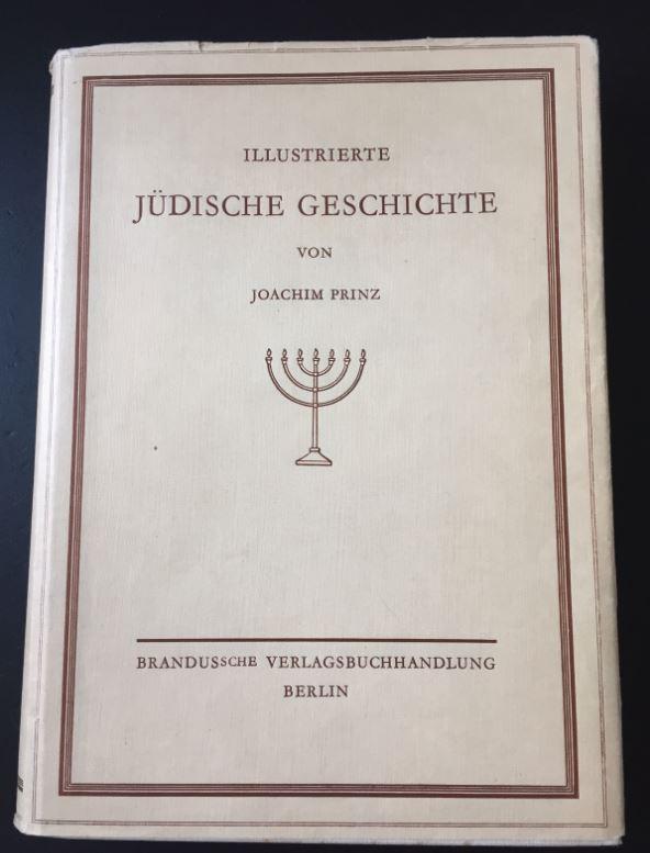 Prinz, Joachim. Illustrierte Jüdische Geschichte.