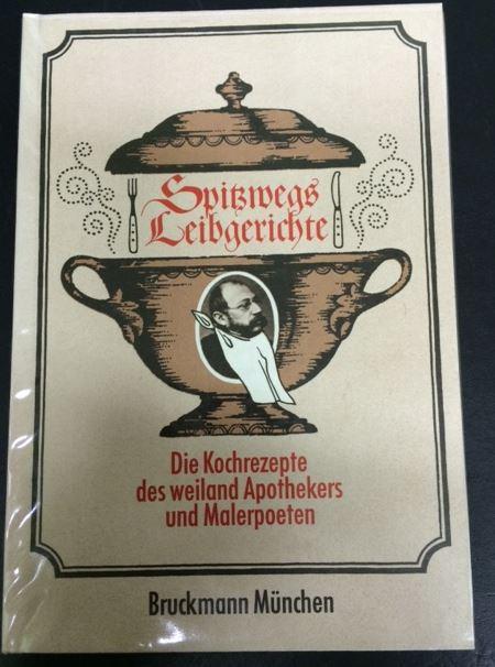 Wichmann, Siegfried. Spitzwegs Leibgerichte.