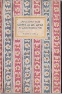 Rilke, Rainer Maria. Die Weise von Liebe und Tod des Cornets Christoph Rilke.