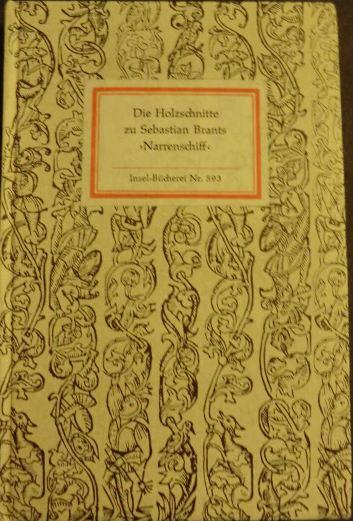 Lemmer, Manfred (Hrsg.). Die Holzschnitte zu Sebastian Brants Narrenschiff.