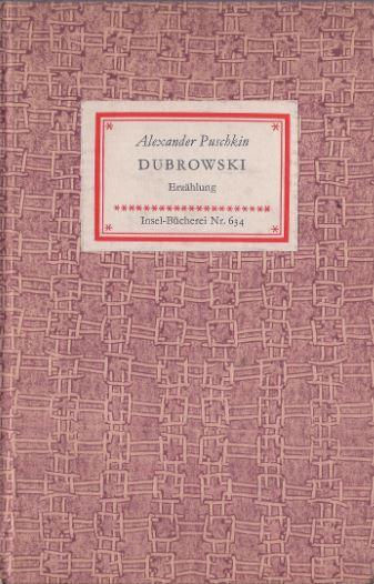 Puschkin, Alexander. Dubrowskij.