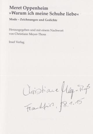 Oppenheim, Meret und Chritiane (Hrsg.) Meyer-Thoss. Warum ich meine Schuhe liebe.