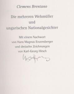 Brentano, Clemens. Die mehreren Wehmüller und ungarischen Nationalgesichter.