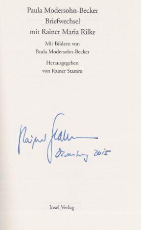 Modersohn-Becker, Paula, Rainer Maria Rilke und Rainer (Hrsg.) Stamm. Briefwechsel mit Rainer Maria Rilke.
