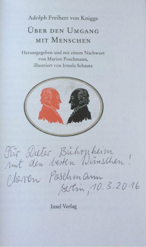 Knigge, Adolph Freiherr von, Marion Poschmann und Irmela (Illustratorin) Schautz. Über den Umgang mit Menschen.