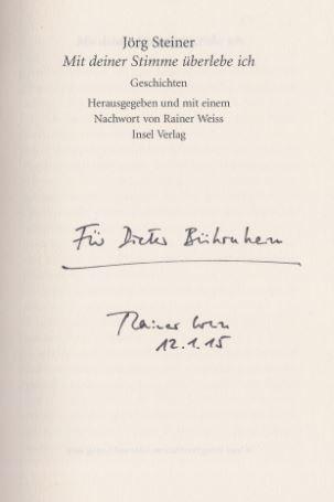 Steiner, Jörg und Rainer (Hrsg.) Weiss. Mit deiner Stimme überlebe ich.