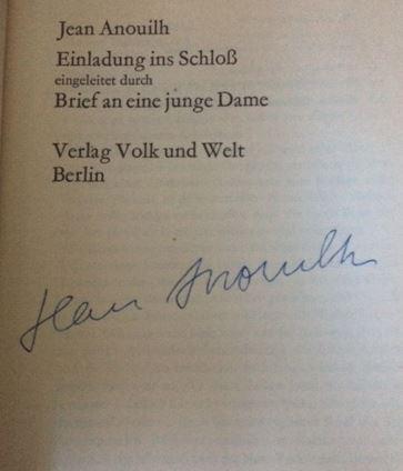 Anouilh, Jean. Einladung ins Schloß, eingeleitet durch Brief an eine junge Dame.