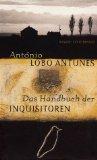 Antunes, António Lobo. Das Handbuch der Inquisitoren.