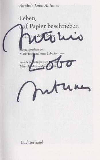 Antunes, António Lobo. Leben, auf Papier beschrieben.