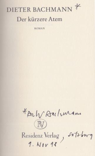 Bachmann, Dieter. Der kürzere Atem.