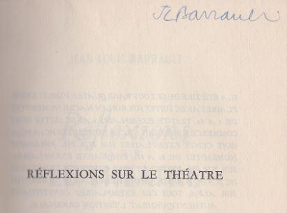 Barrault, Jean-Louis. Réflexions sur le theatre.