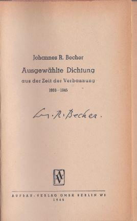 Becher, Johannes R. Ausgewählte Dichtung