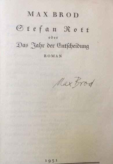 Brod, Max. Stefan Rott oder Das Jahr der Entscheidung.