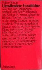 Braun, Volker. Unvollendete Geschichte.