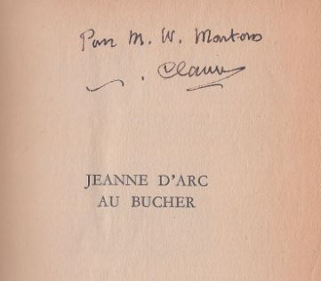Claudel, Paul. Jeanne D`Arc - Au Bucher.