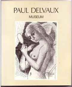 Delvaux, Paul. Paul Delvaux Museum.