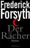 Forsyth, Frederick. Der Rächer.