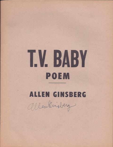 Ginsberg, Allen. T. V. Baby