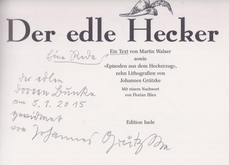 Walser, Martin und Johannes Grützke. Der edle Hecker. 1