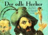 Walser, Martin und Johannes Grützke. Der edle Hecker. 2