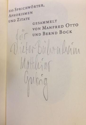 Otto, Manfred (Hrsg.) und Matthias (Illustrator) Gubig. Wenn ich den Appetit verliere, verliere ich den Verstand.