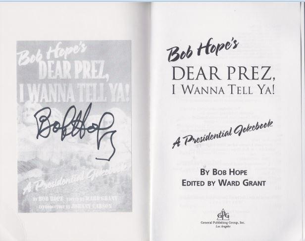 Hope, Bob. Bob Hope`s Dear Prez, I Wanna Tell Ya!