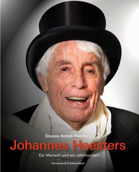 Rethel-Heesters, Simone. Johannes Heesters. 1
