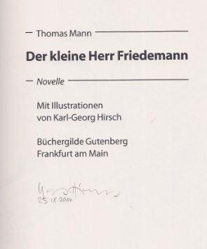 Mann, Thomas und Karl-Georg (Illustrator) Hirsch. Der kleine Herr Friedemann.