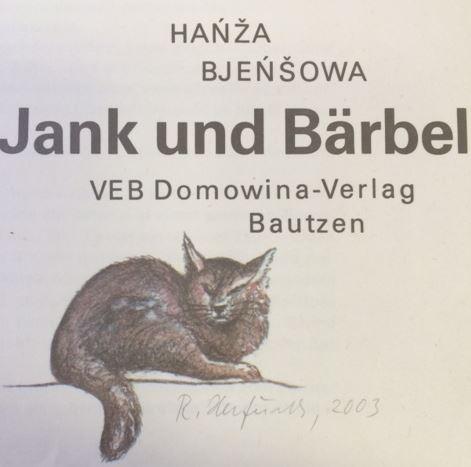 Bjensowa, Hanza und Renate (Illustratorin) Herfurth. Jank und Bärbel.
