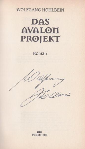Hohlbein, Wolfgang. Das Avalon Projekt.