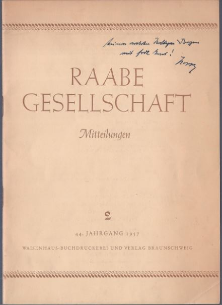 Trapp, Albert (verantw. Schriftleitung). Mitteilungen der Raabe - Gesellschaft., 44. Jahrgang 1957, Heft 2