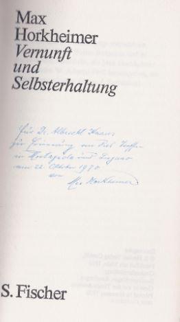 Horkheimer, Max. Vernunft und Selbsterhaltung.