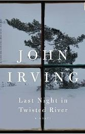 Irving, John. Last Night in Twisted River.