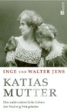 Jens, Inge und Walter Jens. Katias Mutter.