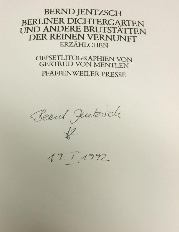 Jentzsch, Bernd und Gertrud von (Illustratorin) Mentlen. Berliner Dichtergarten und andere Brutstätten der reinen Vernunft.