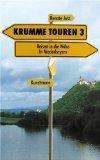 Just, Renate: Krumme Touren 3.