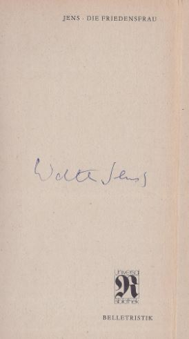 Jens, Walter. Die Friedensfrau.
