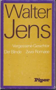 Jens, Walter. Vergessene Gesichter. Die Blinde.